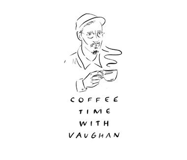 コーヒー タイム  ウィズ  ヴォーン